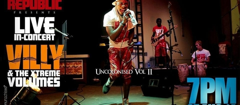 Villy and the Xtreme Volumes - The UNCOLONISED Concert II