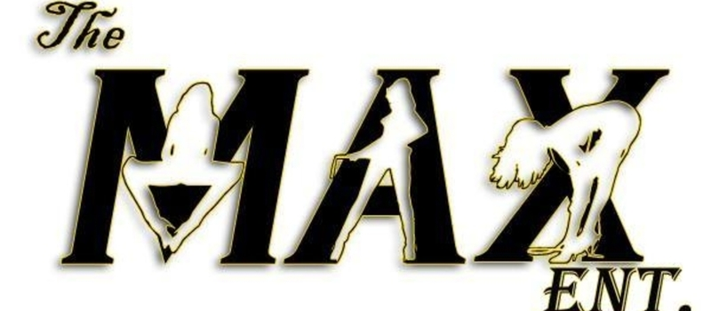 The Max Entertainment.