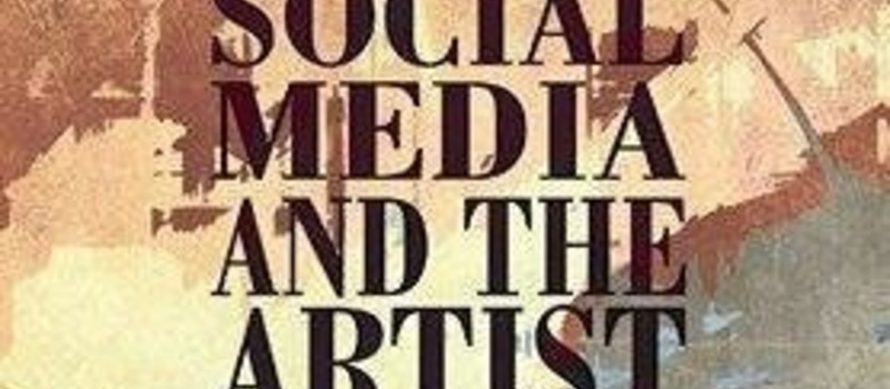 Social Media and the Artist