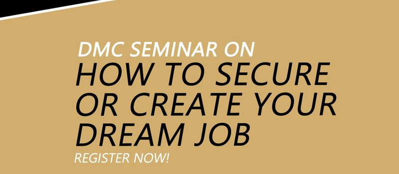 How to Create or Secure your Dream Job