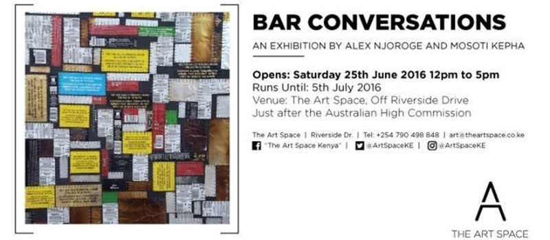 Exhibition: Bar Conversations by Alex Njoroge and Mosoti Kepha