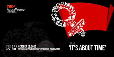 TEDxAccraWomen2016: It's About Time