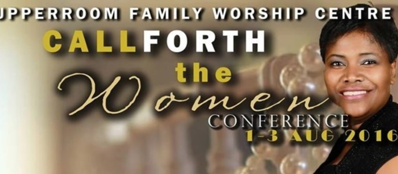 Call Forth the Women Conference 2016