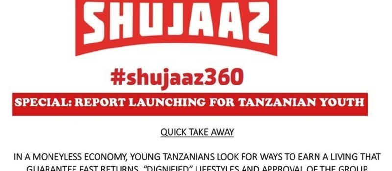 Tanzania Social Entrepreneurship Forum - SHUJAAZ youth report Launch