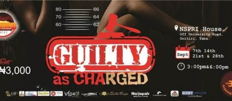 Guilty as Charged (Stage play)