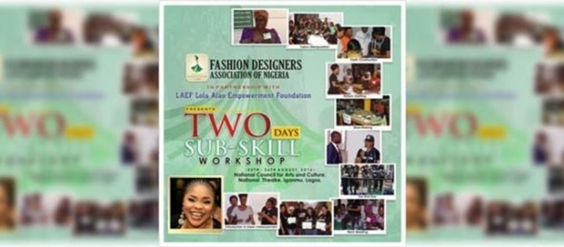 Fashion Designers Association of Nigeria presents: Two Day Sub Skill Workshop