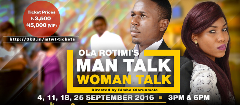Ola Rotimi's Man Talk, Woman Talk at Twilight Theatre