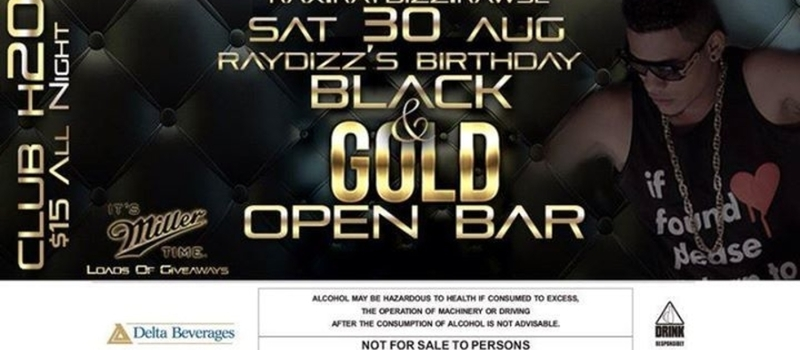 Raydizz's Black & Gold Open Bar Birthday Bash