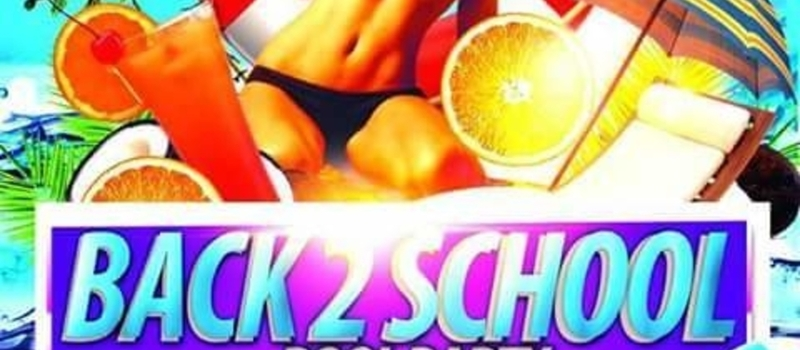 BACK 2 SCHOOL POOL PARTY