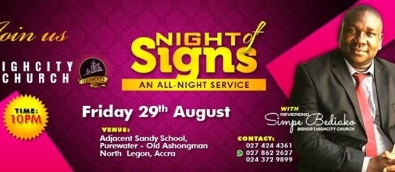 NIGHT OF SIGNS [ALLNIGHT SERVICE] WITH SIMPE BEDIAKO