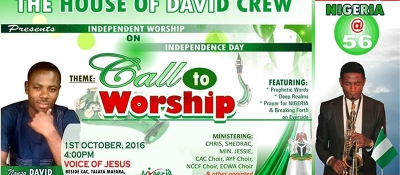 Independence DAY Worship Concert (Celebrate Nigeria at 56)