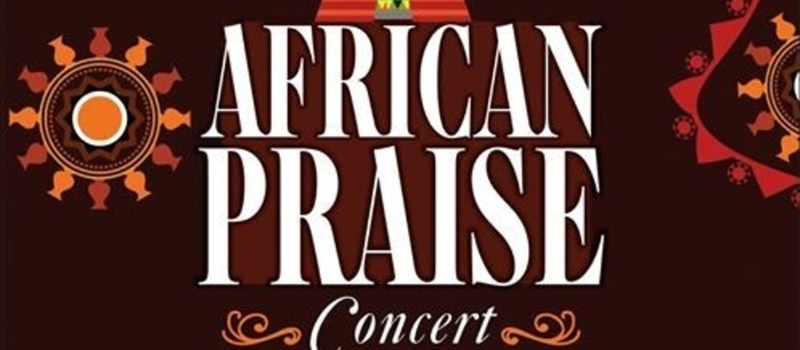 African Praise Concert (Youths Group)