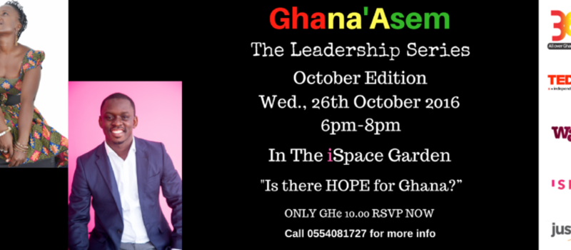 THE GHANA'ASEM LEADERSHIP SERIES: OCTOBER EDITION