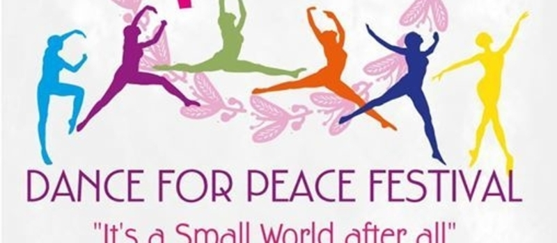 "Dance for Peace Festival ""It's a Small World after all"""