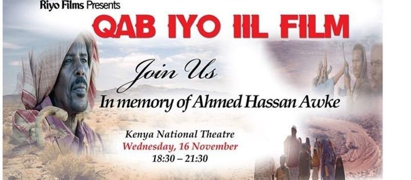 In memory of A H Aawke The Official Screening of Qab iyo Iil