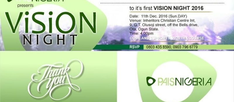 Here Comes Our First Vision Night In PaisNigeria