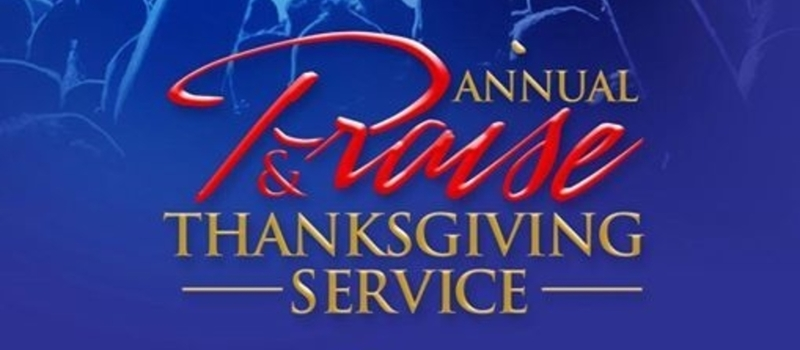 Annual Praise and Thanksgiving Service
