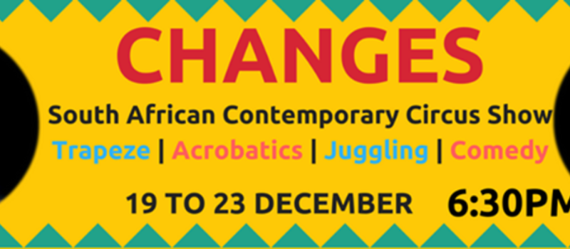 Changes- New South African Contemporary Circus Show