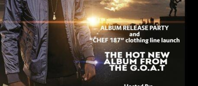 The Album Release Party & Clothing Line Launch For CHEF 187