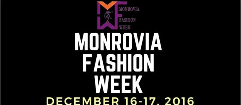 Monrovia Fashion Week 2016