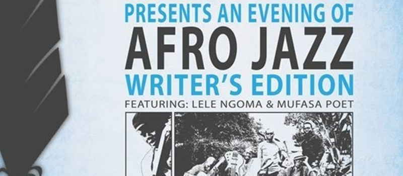 "ANEVENING OF AFRO JAZZ ""WRITER's EDITION"""