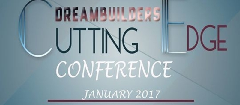 Dreambuilders Cutting Edge Conference