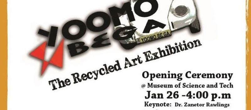 Yoomo Bε Ga: The Recycled Art Exhibition