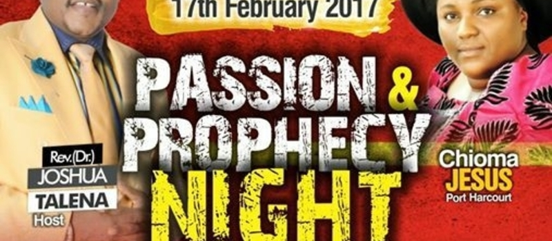 Passion And Prophecy Night