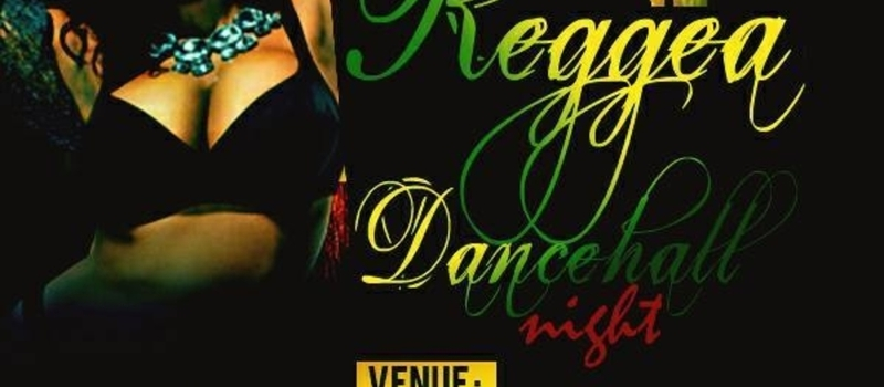 REGGAE DANCEHALL NIGHT ABUJA NIGERIA