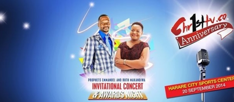PROPHETS EMMANUEL AND RUTH MAKANDIWA INVITATIONAL CONCERT AND AWARDS NIGHT