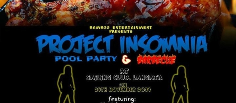 PROJECT INSOMNIA *Pool Party & Barbecue*