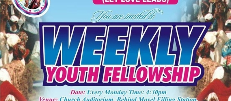 Weekly Youth Fellowship(Service Of Praise)