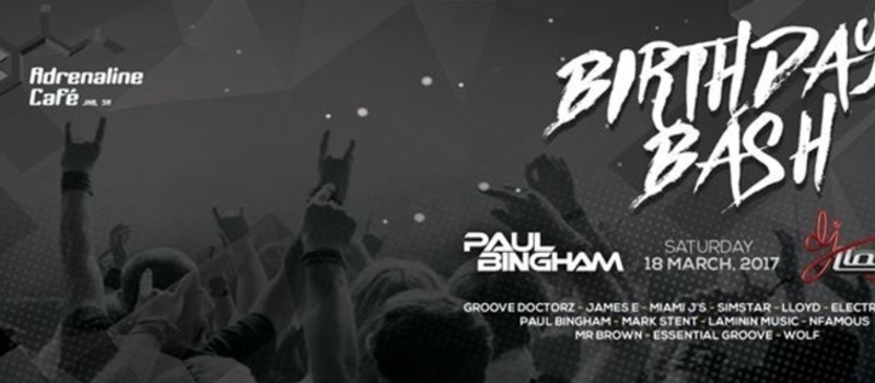 DJ Lloyd & Paul Bingham Birthday Bash