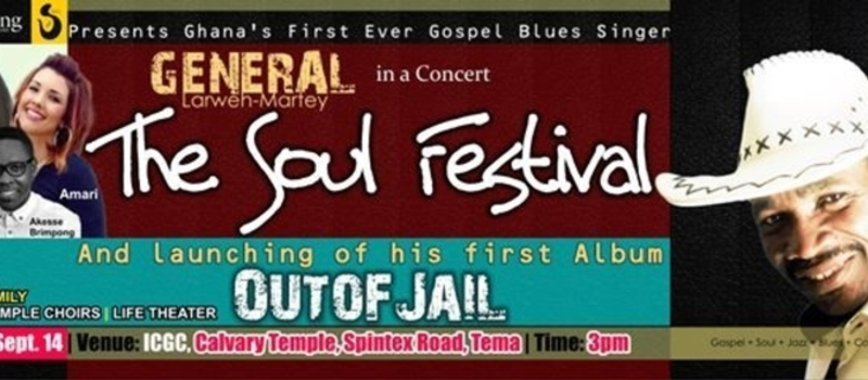 The Soul Festival & Album Release of the General