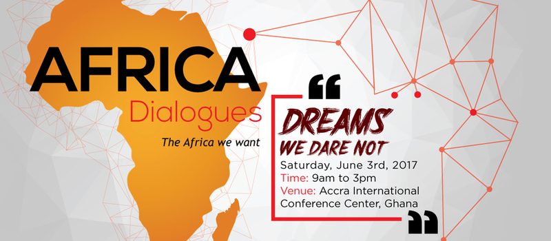 Africa Dialogues 2017 'Dreams We Dare Not'