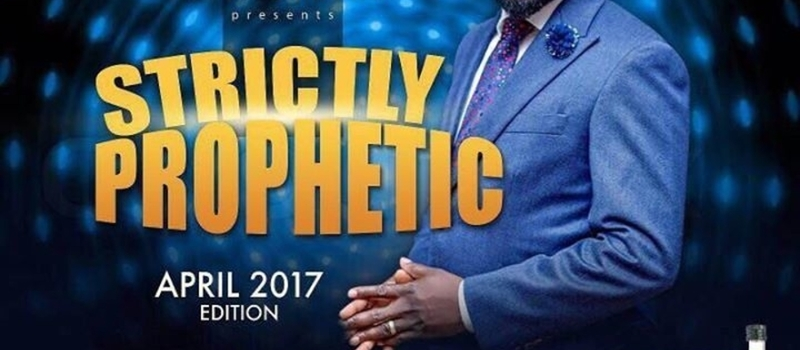 STRICTLY PROPHETIC, APRIL EDITION