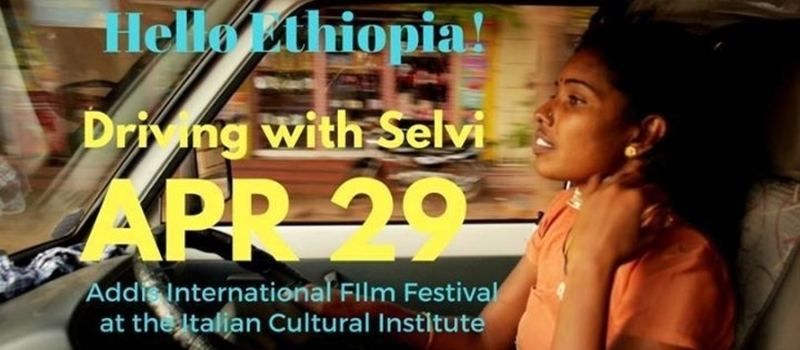 Addis International Film Festival - Driving with Selvi
