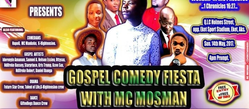 Gospel Comedy Fiesta with MC Mosman
