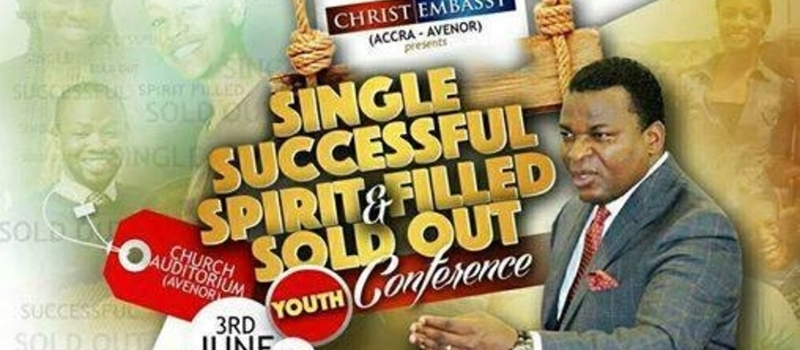 Christ Embassy Accra - Avenor presents, Single Youth Conference