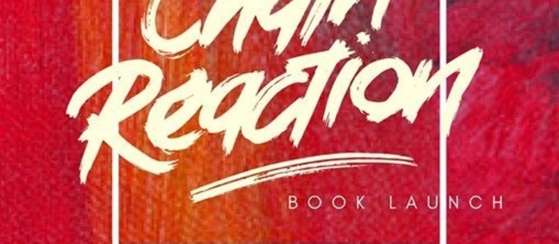 Chain Reaction Book Launch