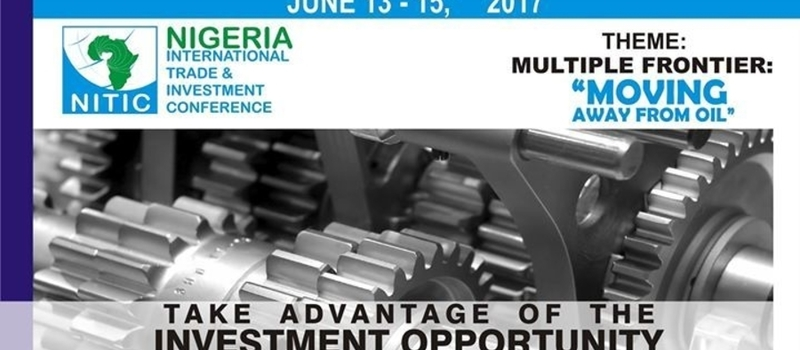 Nigeria International Trade & Investment Conference 2017