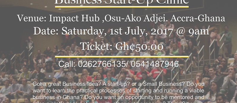 Business Start-Up Clinic (Gh¢ 50)