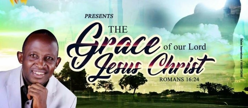 The Grace Of Our Lord Jesus Christ With Rev. Vincent Diolu.