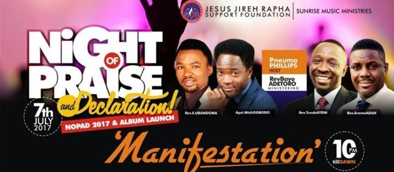 Night of Praise and Declaration (NOPAD 2017)