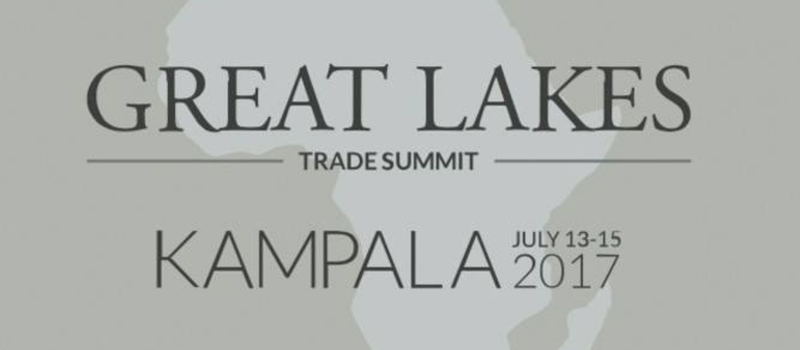 Great Lakes Trade Summit Kampala 14th July