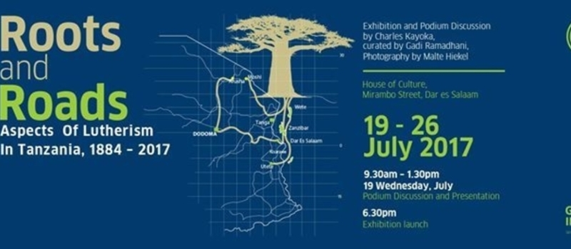 Roots and Roads: Aspects of Lutherism in Tanzania - Exhibition