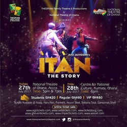 STAGE PLAY OF ITAN (THE STORY) KUMASI