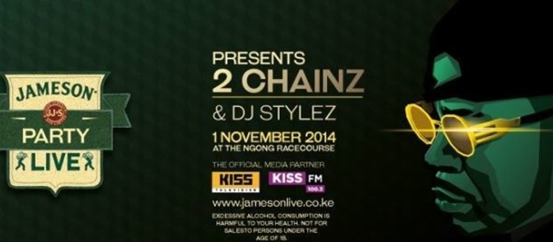 JAMESON PARTY LIVE PRESENTS 2 CHAINZ