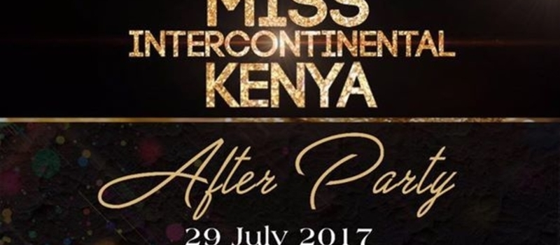 Miss Intercontinental Kenya After-Party only at B-CLUB
