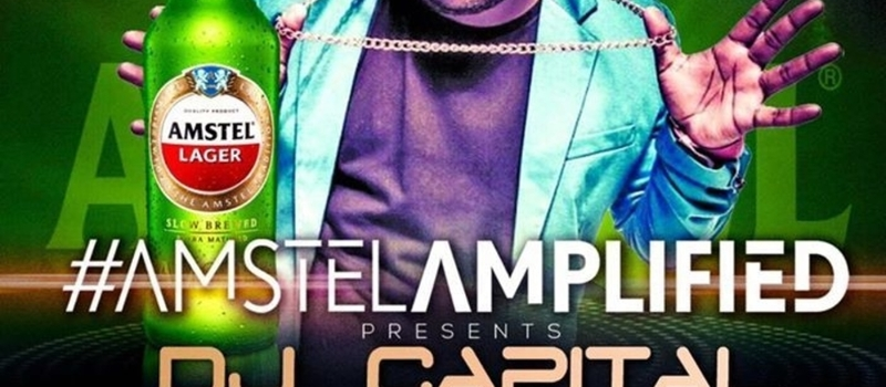 Amstel Amplified with Dj Capital